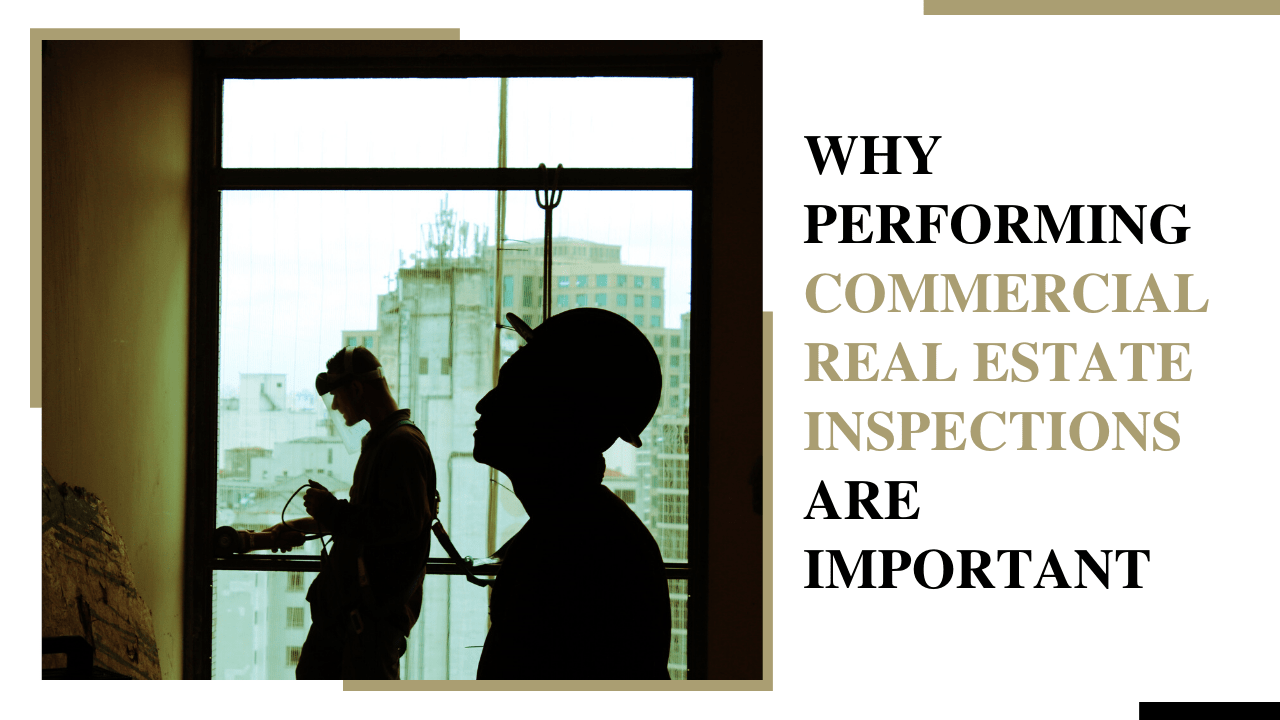 Why Performing Commercial Real Estate Inspections Are Important for Sacramento Real Estate - Article banner